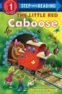 The little red caboose : adapted from the beloved Little Golden Book written by Marion Potter and illustrated by Tibor Gergely