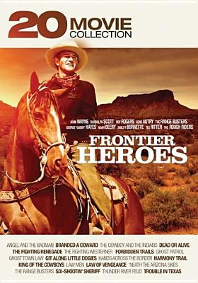 Frontier heroes : 20 movie collection.