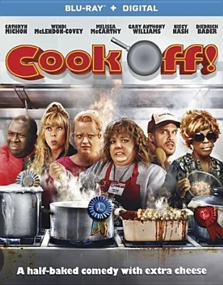 Cook off! / Lionsgate presents ; a Surprise Hit film ; produced by W. Bruce Cameron, Derek Anderson, Victor Kubicek, Cathryn Michon ; written by Cathryn Michon & Wendi McLendon-Covery and W. Bruce Cameron ; directed by Guy Shalem and Cathryn Michon.