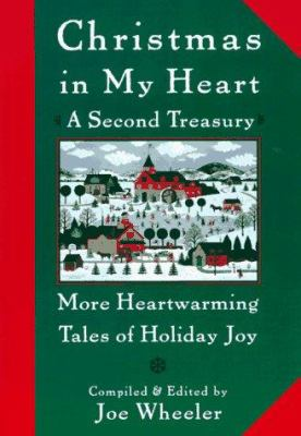 Christmas in my heart : a second treasury : more heartwarming tales of holiday joy