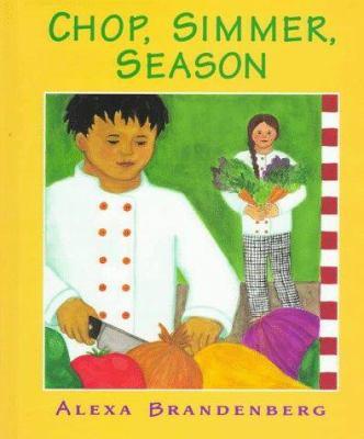 Chop, simmer, season