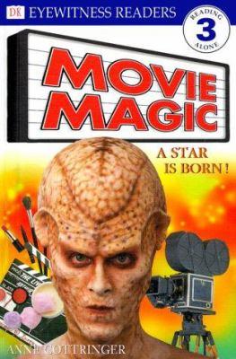 Movie magic : a star is born