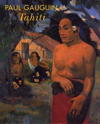 Paul Gauguin : Tahiti