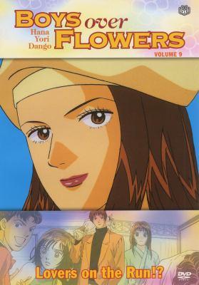 Boys over flowers = Hana yori dango. Volume 9, Lovers on the run!?