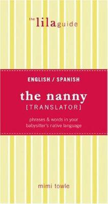 Bilingual babycare : bridging the communication gap between parents and caregivers : English/Spanish