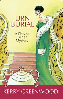 Urn burial : a Phryne Fisher mystery