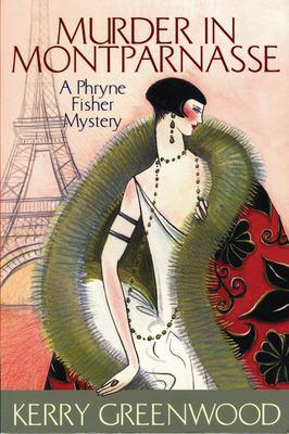 Murder in Montparnasse : a Phryne Fisher mystery