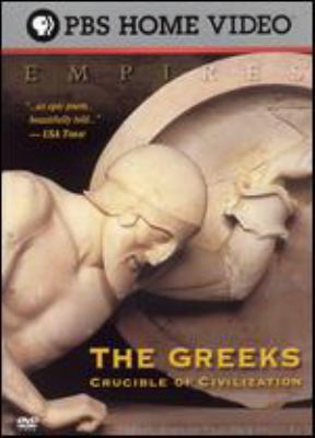 The Greeks : crucible of civilization
