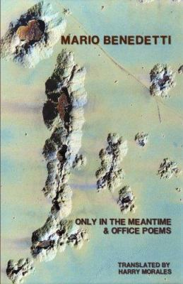 Only in the meantime : &, Office poems