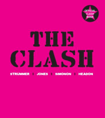 The Clash : Sturmmer, Jones, Simonon, Headon