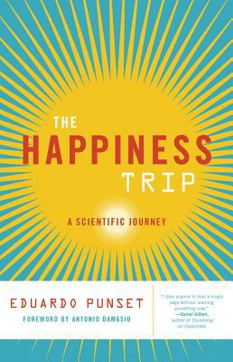 The happiness trip : a scientific journey