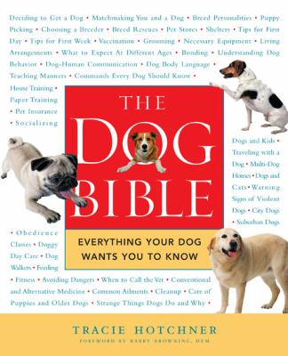 The dog bible : everything your dog wants you to know