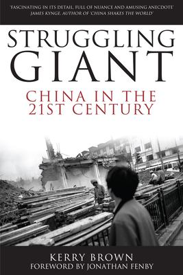 Struggling giant : China in the 21st century