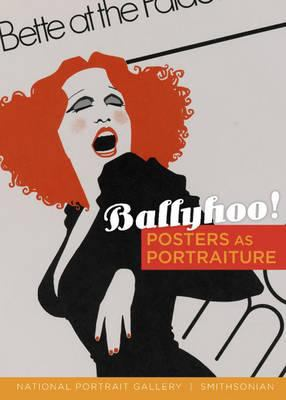 Ballyhoo! : posters as portraiture