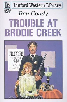Trouble at Brodie Creek