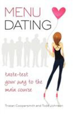 MENu dating : taste-test your way to the main course