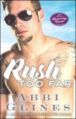 Rush too far : a novel