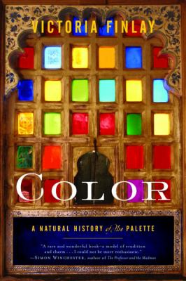 Color : a natural history of the palette