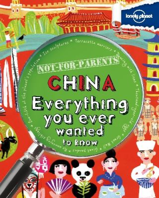China : everything you ever wanted to know
