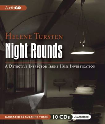 Night rounds : a Detective Inspector Irene Huss investigation