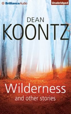 Wilderness : and other stories
