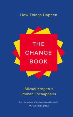 The change book : how things happen