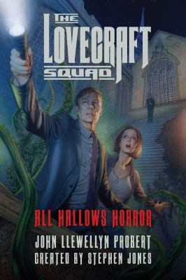 The Lovecraft Squad : All Hallows horror