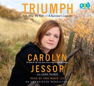 Triumph : [life after the cult a survivor's lessons]