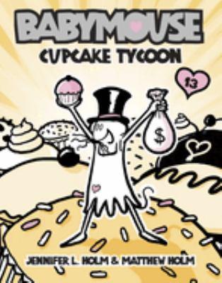 Babymouse : cupcake tycoon
