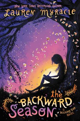 The backward season : a Wishing Day novel