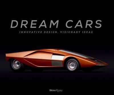 Dream cars : innovative design, visionary ideas