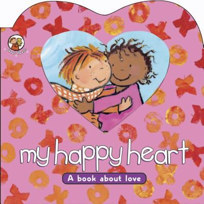 My happy heart : a book about love