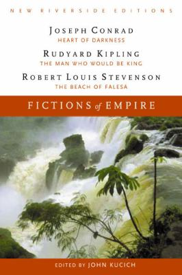 Fictions of empire : complete texts with introduction, historical contexts, critical essays