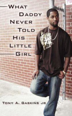 What daddy never told his little girl