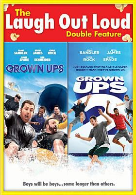 The laugh out loud double feature. Grown ups. Grown ups 2