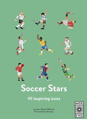 Soccer stars : 40 inspiring stars