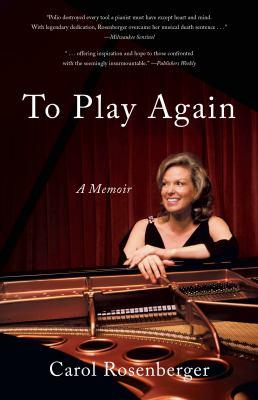 To play again : a memoir of musical survival