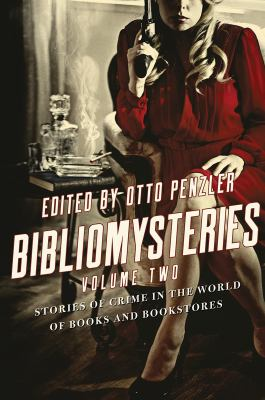 Bibliomysteries : stories of crime in the world of books and bookstores. Volume two