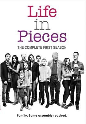 Life in pieces. The complete first season