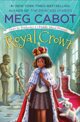Royal crown / written & illustrated by Meg Cabot.