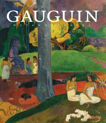 Gauguin : metamorphoses