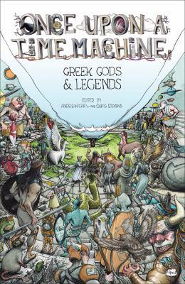 Once upon a time machine. Volume 2, Greek gods & legends