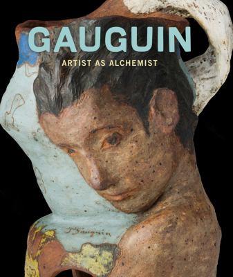 Gauguin : artist as alchemist