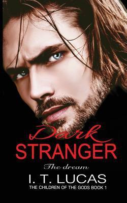 Dark stranger : the dream
