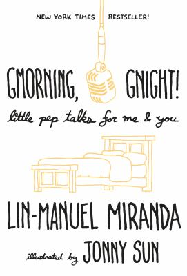 Gmorning, gnight! : little pep talks for me & you