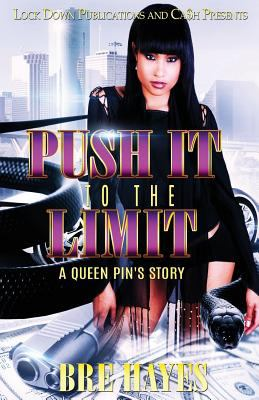 Push it to the limit : a queen's pin story