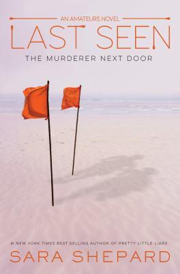 Last seen : the murderer next door