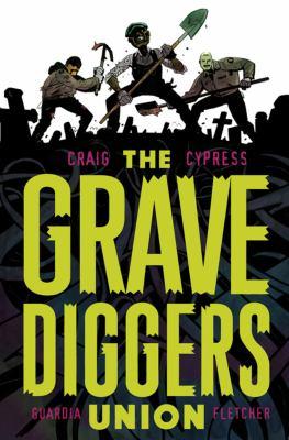 The gravediggers union. Vol. 1