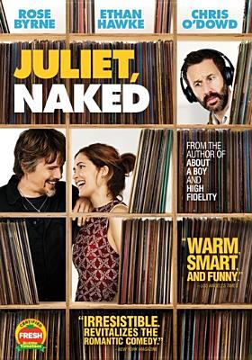 Juliet, naked / director, Jesse Peretz ; writers, Evgenia Peretz, Jim Taylor & Tamara Jenkins ; producers, Judd Apatow, Albert Berger, Barry Mendel, Jefffrey Soros.