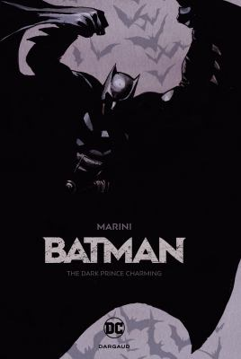 Batman : the dark prince charming